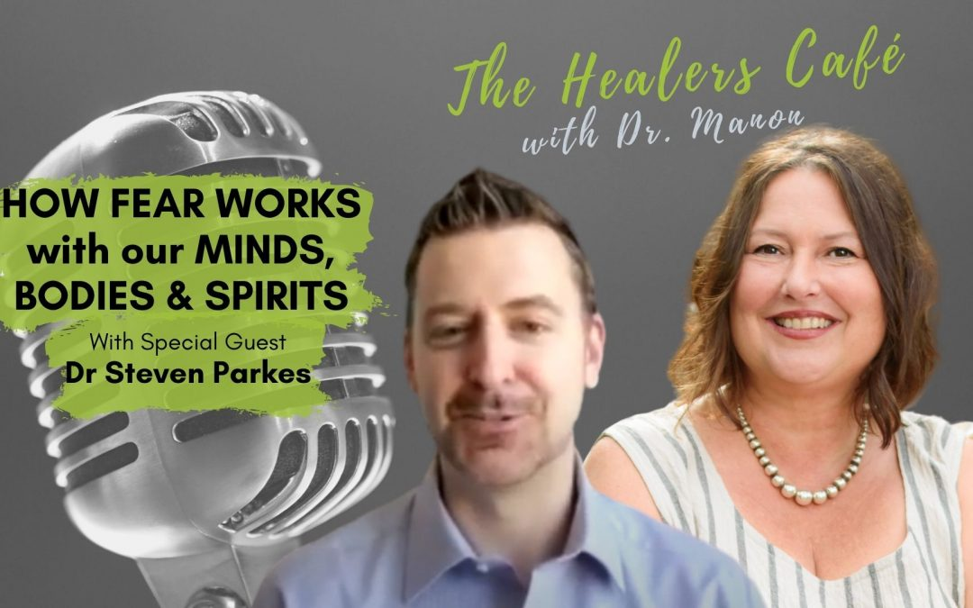 The Healers Café, Dr. Manon chats with Dr. Steven Parkes