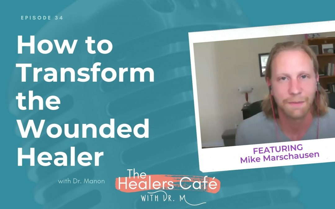 Mike Marschausen on The Healers Cafe